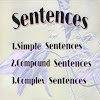 Sentences : Simple, Compound & Complex