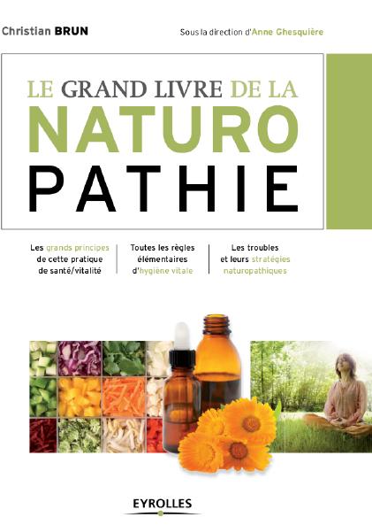 Télécharger Le grand livre de la naturopathie pdf Gratuit