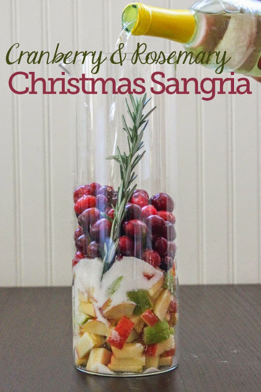 Christmas Sangria (Cranberry & Rosemary White Sangria)