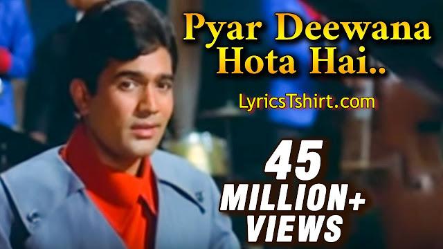 Pyar diwana hota hai Lyrics In Hindi