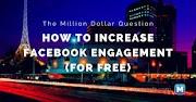 7 Ways to Increase Facebook Engagement
