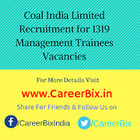 Coal India Limited Recruitment for 1319 Management Trainees Vacancies