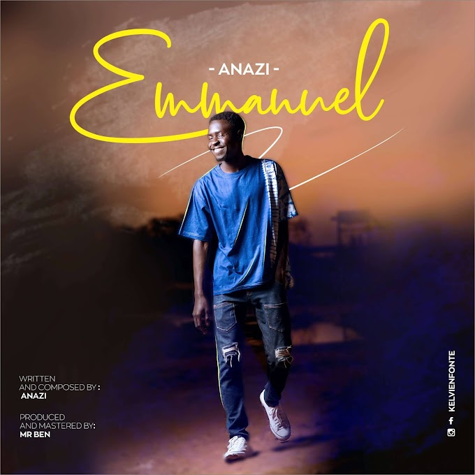 DOWNLOAD MP3: Emmanuel - Anazi