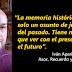 """""""La memoria histórica y los derechos humanos suelen ser incómodos para el poder"""""""