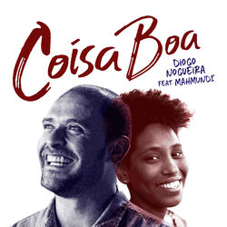 Download Coisa Boa – Diogo Nogueira e Mahmundi Mp3 Torrent