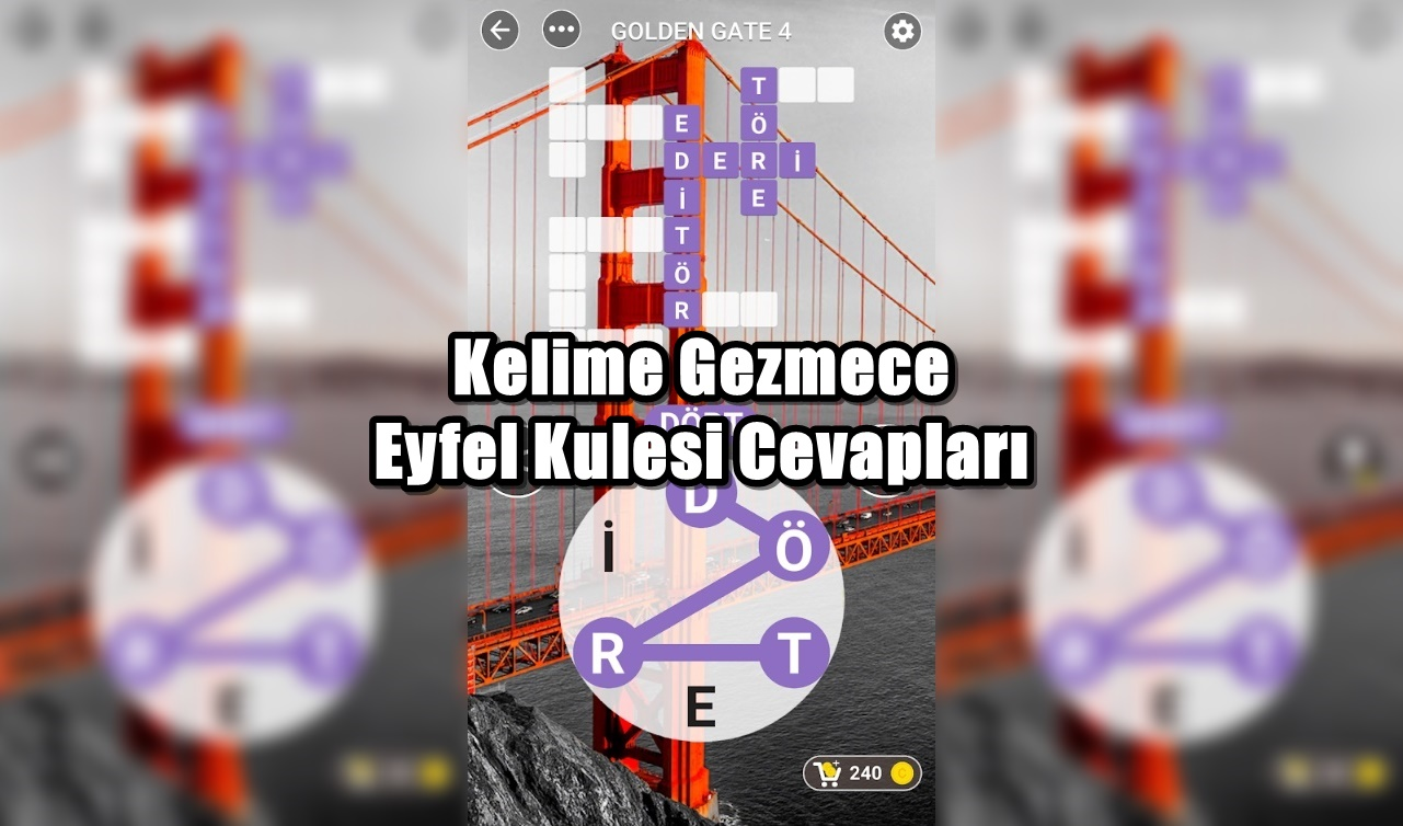 Kelime Gezmece Eyfel Kulesi Cevaplari
