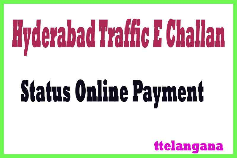 Hyderabad Traffic E Challan Status Online Payment