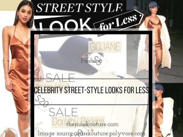 Celebrity street-style looks for less! ft. (the queens) Rihanna, Zendaya, Selena Gomez & Skai Jackson