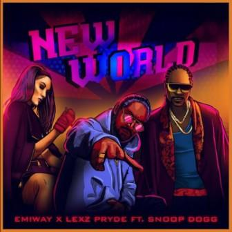 New World Lyrics - Emiway Bantai, Lexz Pryde & Snoop Dogg