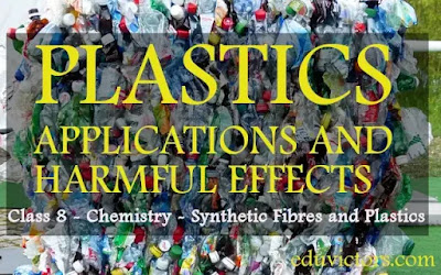 CBSE Class 8 - Chemistry - Synthetic Fibres and Plastics - Plastics Uses and Its Impact on Environment (Q and A)(#class8Science)(#eduvictors)