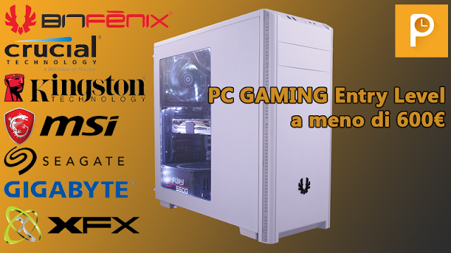 Configurazione PC Gaming entry level a meno di 600 € – Maggio 2017