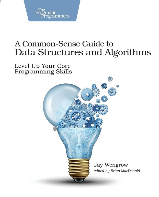 a common-sense guide to data structures and algorithms pdf github