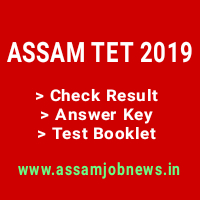 Check Assam TET Result 2019, Answer Key, Test Booklet