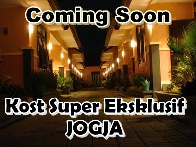 Coming Soon Kost Exclusive Jogja