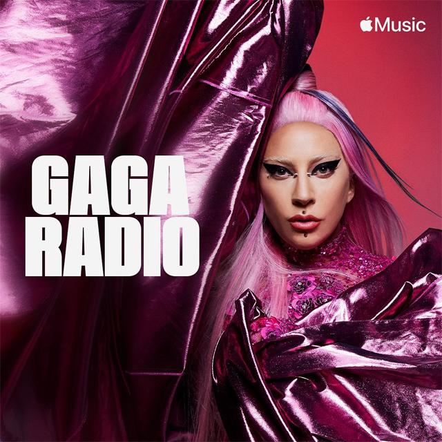 Lady Gaga Announces ''GagaRadio'' on Apple Music