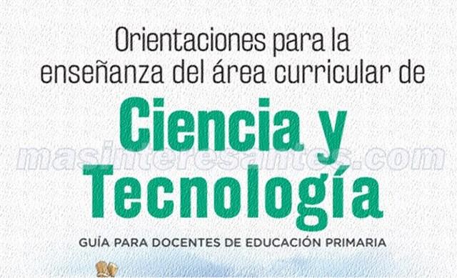 orientaciones para la enseñanza de ciencia y tecnología