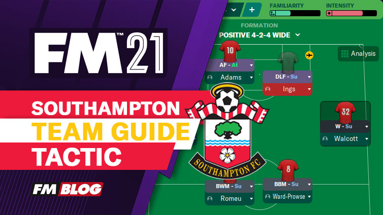 Football Manager 2021 Southampton Team Guide Tactic FM21