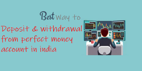 Perfect Money — ✔ How to Deposit, ✔ Withdrawal, or Exchange in India.