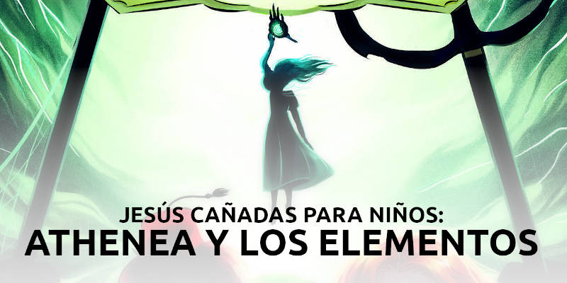 jesus-canadas-para-ninos-athenea-y-los-elementos