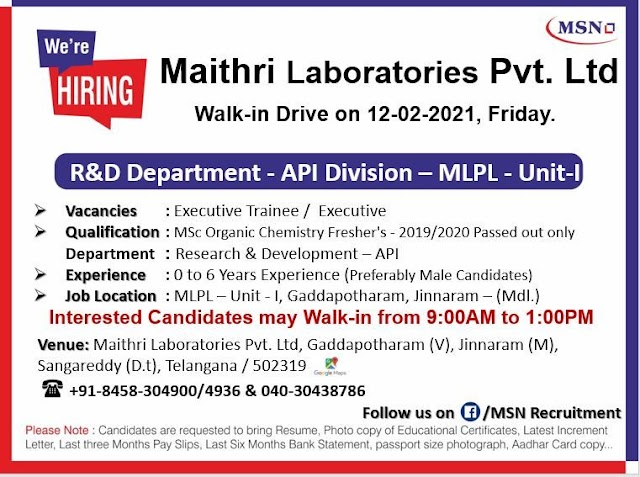 Maithri Drugs | Walk-in for Freshers and Expd in R&D on 12th Feb 2021