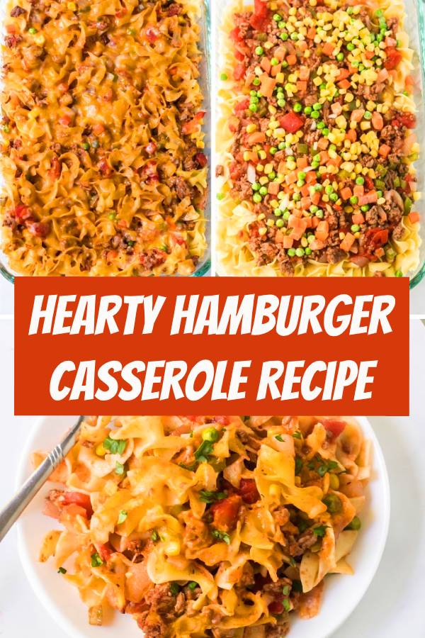 This Hearty Hamburger Casserole is one-dish comfort food at it's finest. Baked with noodles, seasoned ground beef, cheese, and vegetables, this hearty recipe is perfect for busy nights and easy to make. #hamburger #casserole #groundbeef