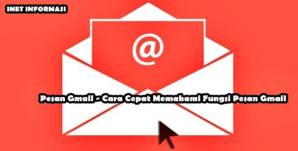 Pesan Gmail - Cara Cepat Memahami Fungsi Pesan Gmail Fitur - Fitur pesan gmail seperti tambah file kedalam pesan email anda, dan banyak fungsi lainnya