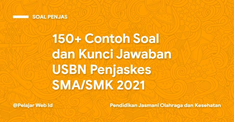 Soal Pilihan Ganda dan Kunci Jawaban USBN Penjaskes SMA/SMK 2021