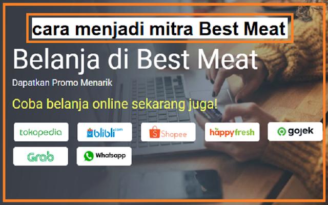 cara jadi mitra best meat