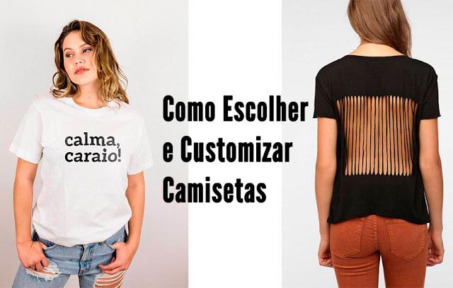 Como Customizar camisetas, Aprenda como fazer