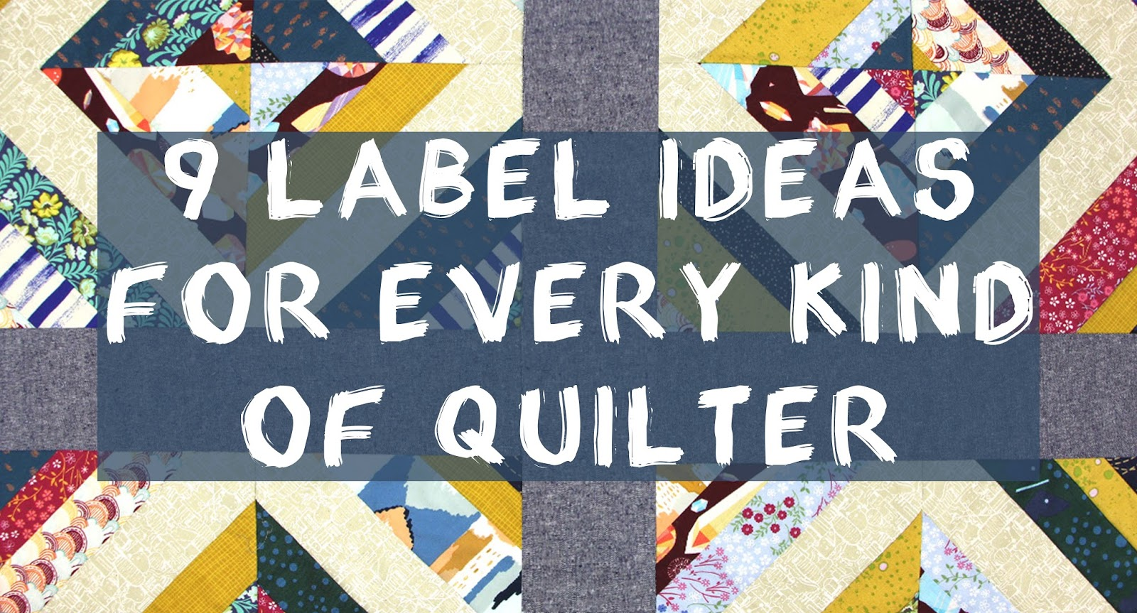 Canadian Quilting CQA/ACC: 9 Label Ideas for Every Kind of Quilter : canadian quilting stores - Adamdwight.com