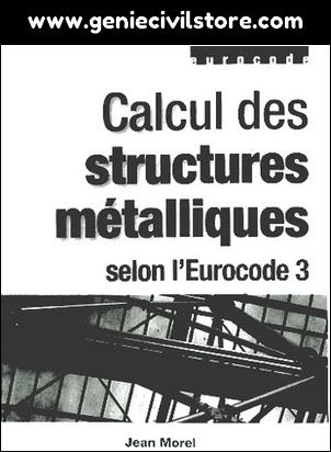 Calcul des Structures Métalliques selon (Eurocode 3)