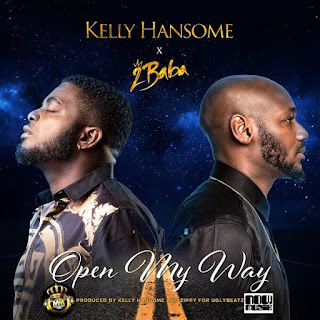 Kelly Handsome -Open My Way Ft. 2Baba