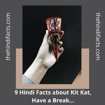 9-hindi-facts-kit-kat