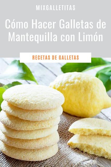 Cómo hacer galletas de mantequilla con limón