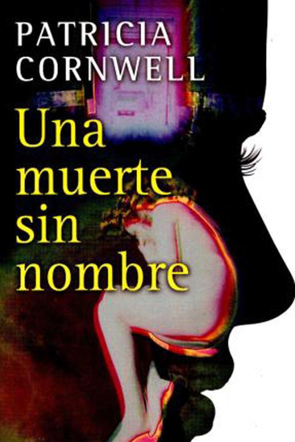 Una Muerte Sin Nombre – Patricia Cornwell