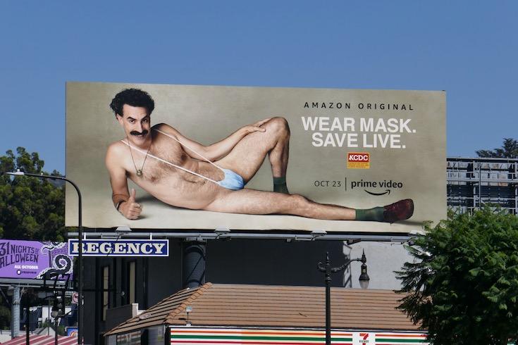 Borat sequel teaser Wear Mask Save live billboard
