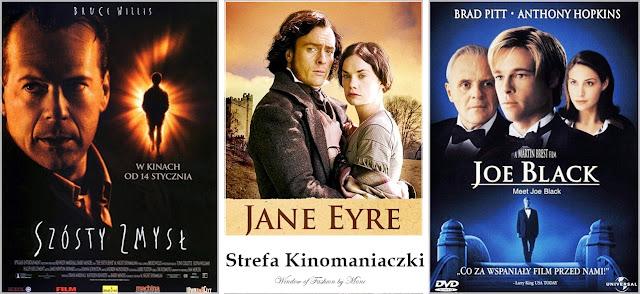 Strefa Kinomaniaczki: ,Szósty zmysł, ,Jane Eyre, ,Joe Black