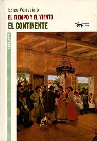 El tiempo y el viento, Vol. 1: El continente