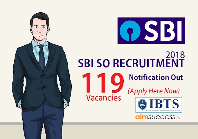 SBI SO 2018 Notification Out 119 Vacancies (Apply Now)