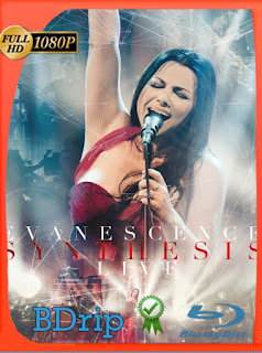 Evanescence – Synthesis Live (2018) BDRIP 1080p Latino [GoogleDrive] SilvestreHD