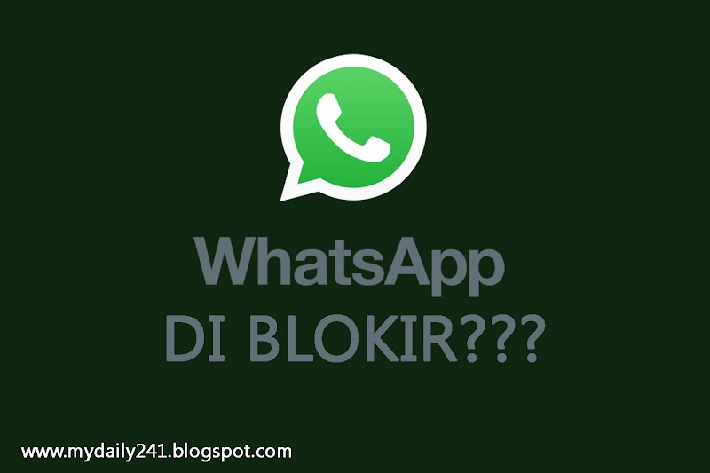 Whatsapp Anda di Blokir? Kenali 4 Tanda Berikut ini