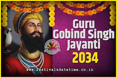 2034 Guru Gobind Singh Jayanti Date and Time, 2034 Guru Gobind Singh Jayanti Calendar