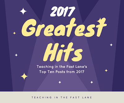 The top ten blog posts from Teaching in the Fast lane in 2017!