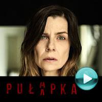 Pułapka - polski telewizyjny serial kryminalno-obyczajowy (odcinki online za darmo)