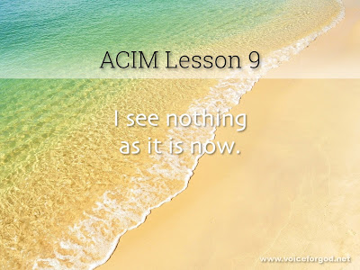[Image: ACIM-Lesson-009-Workbook-Quote-Wide.jpg]