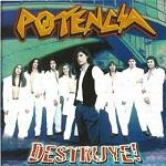 Potencia - DESTRUYE 1998 Disco Completo
