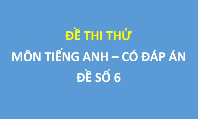 Đề thi thử  môn tiếng anh trường thpt thị xã Quảng Trị lần 1