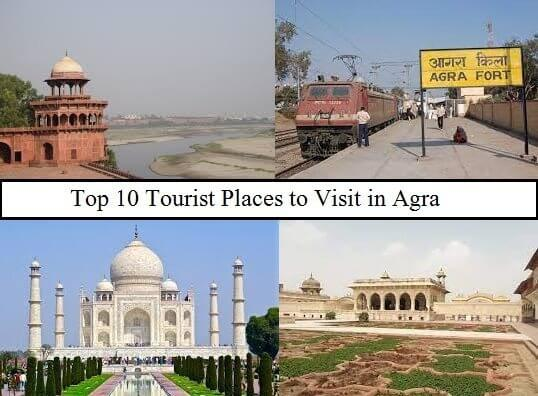 Top 10 Tourist Places to Visit in Agra