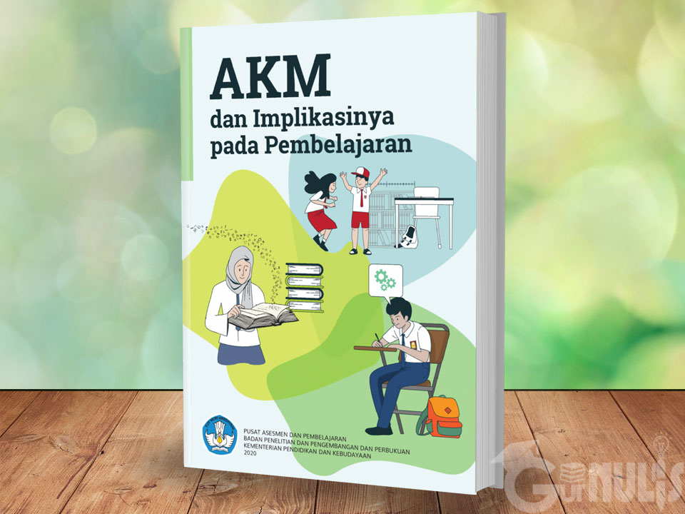 Komponen Instrumen Asesmen Kompetensi Minimum (AKM) - www.gurnulis.id