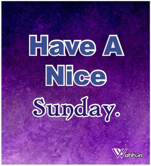 Have-A-Nice-Sunday